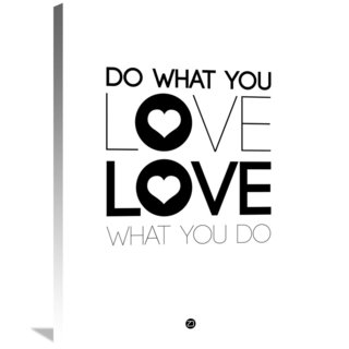 Naxart Studio 'Do What You Love What You Do 4' Stretched Canvas Wall Art