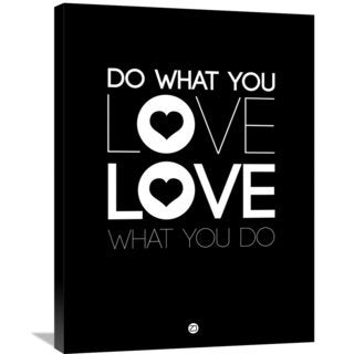 Naxart Studio 'Do What You Love What You Do 1' Stretched Canvas Wall Art