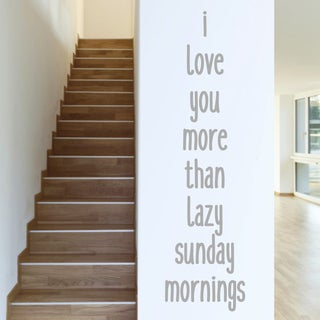 Sweetums 'I Love You More Than Sunday Mornings' 16-inch x 60-inch Wall Decal