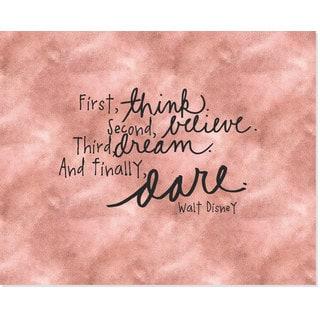 'Think, Believe, Dream, Dare' 8-inch x 10-inch Art Print
