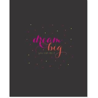 'Dream Big, You Can Do It' Multicolored Paper Art Print
