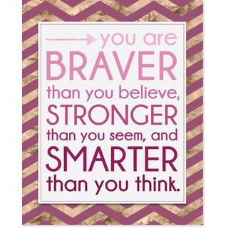 Secretly Designed 'Braver, Stronger, Smarter' Art Print