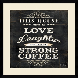 Framed Art Print 'This House Runs On Laughter and Coffee' by Jennifer Pugh 21 x 21-inch