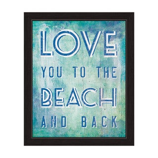 Love You To The Beach And Back Blue Framed Canvas Wall Art