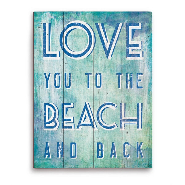 Love You To The Beach And Back Blue Wooden Wall Art