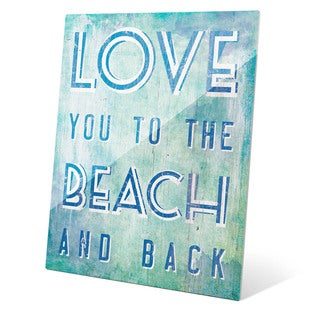 Love You To The Beach And Back Blue Wall Art on Glass