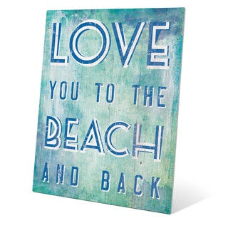 Love You To The Beach And Back Blue Wall Art on Metal