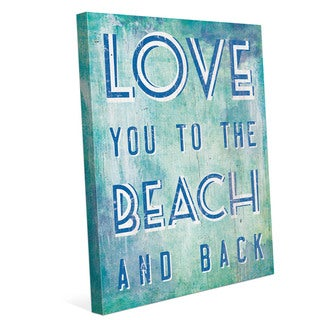 Love You To The Beach And Back Blue Wall Art on Canvas