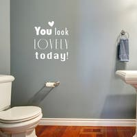 Style & Apply 'You Look Lovely!' Vinyl Home Decor Art/ Wall Decal/Sticker/Mural