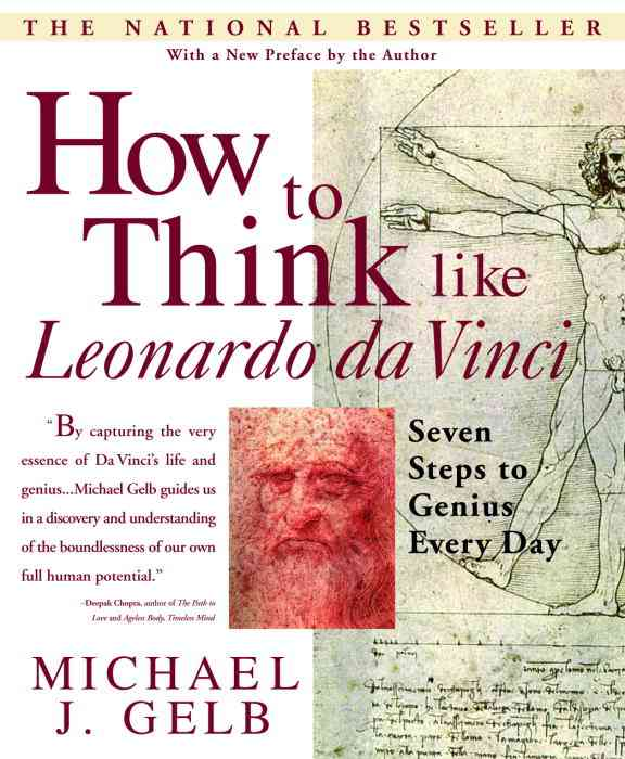 How to Think Like Leonardo Da Vinci: Seven Steps to Genius Every Day (Paperback)