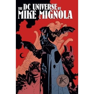 The DC Universe by Mike Mignola (Hardcover)