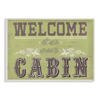 'Welcome To Our Cabin' Green and Grey Wood Typography Wall Plaque Art