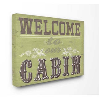 Welcome to Our Cabin Green and Grey Typography Stretched Canvas Wall Art
