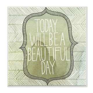 'Today Will Be A Beautiful Day' Green/White Wood Watercolor Wall Plaque Art