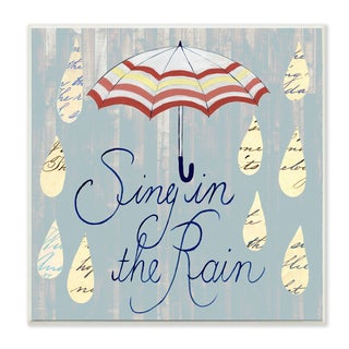 Stupell 'Sing in the Rain' Umbrella and Drops Wall Plaque Art