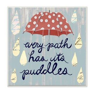 'Every Path Has Puddles Umbrella and Rain' Wall Plaque Art