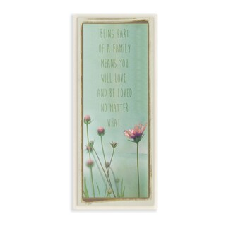 Stupell 'Being Part of Family' Floral Inspiration Wall Art Plaque
