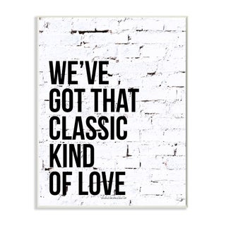 lulusimonSTUDIO 'We've Got That Classic Love Black and White Brick' Lithographic Wall Plaque Art
