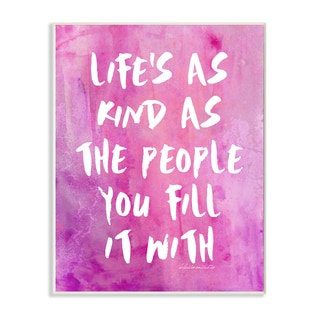 lulusimonSTUDIO 'Life's As Kind As The People You Fill It With' Wall Plaque Art