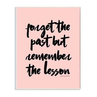 lulusimonSTUDIO 'Forget the Past But Remember the Lesson' Pink/Black MDF Wood Wall Plaque Art