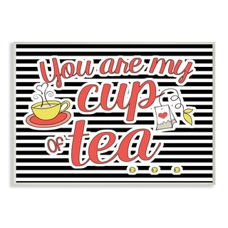 'You Are My Cup of Tea' Wall Plaque Art