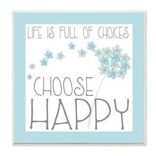 'Choose Happy' Blue Floral MDF Wall Plaque Art