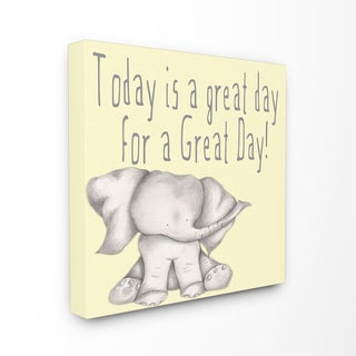 'Today is a Great Day Elephant' Stretched Canvas Wall Art