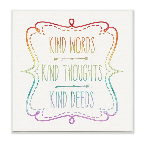 Stupell 'Kind Words Thoughts and Deeds' Wall Plaque Art - 12 x 12