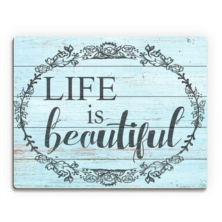 Life is Beautiful' Sky Blue Birchwood Wall Art