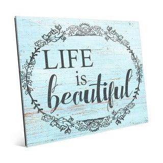 Life is Beautiful' Acrylic Wall Art