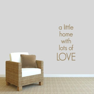 18-inch Wide x 36-inch Tall 'A Little Home with Lots' of Love Wall Decal