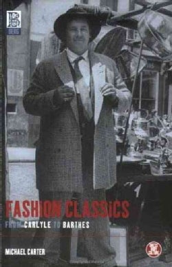 Fashion Classics from Carlyle to Barthes (Paperback)