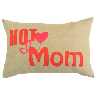 'Hot Mom' Multicolored Cotton/Polyester Novelty Decorative Throw Pillow