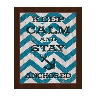 'Keep Calm and Stay Anchored' Framed Canvas Wall Art