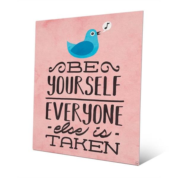 'Be Yourself Bird' Wall Art on Metal