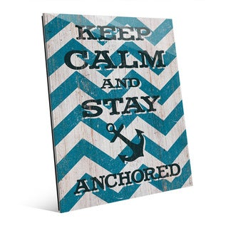 'Keep Calm and Stay Anchored' Wall Art on Glass