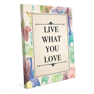 'Live What You Love' Canvas Wall Art
