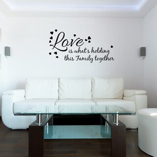'Love Holds Family Together' Solid-colored Vinyl Wall Decal