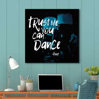 Beer Blue 'Trust Me, You Can Dance' Canvas Wall Art