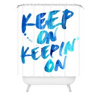 Cmykaren Keep On Keepin On Shower Curtain