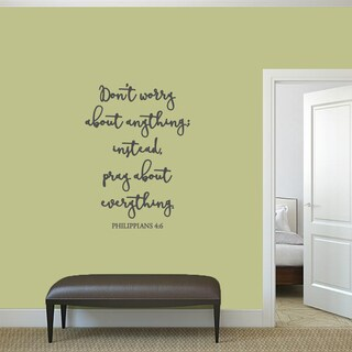 "Don't Worry About Anything - Wall Decal - 26"" wide x 36"" tall"