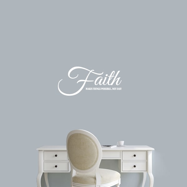 "Faith Makes Things Possible Wall Decal - 24"" wide x 11"" tall"