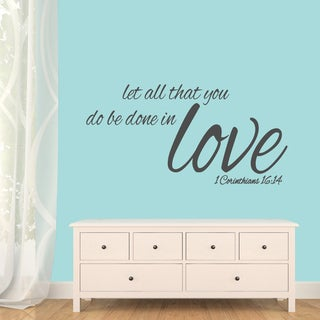 """Let All That You Do Be Done In Love Wall Decals - 48"""" wide x 24"""" tall"""