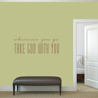"""Take God With You Wall Decal - 48"""" wide x 14"""" tall"""