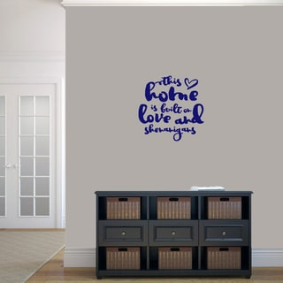 "This Home Is Built On Love And Shenanigans - Wall Decals - 22"" wide x 22"" tall"