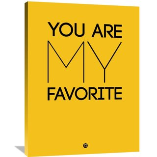 Naxart Studio 'You Are My Favorite' Stretched Canvas Yellow Poster Wall Art