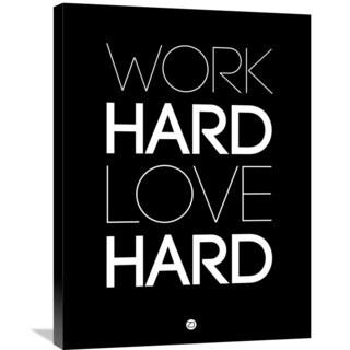 Naxart Studio 'Work Hard Love Hard' Black/White Canvas Wall Art