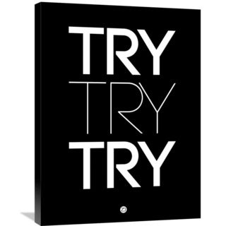 Naxart Studio 'Try Try Try Poster Black' Stretched Canvas Wall Art