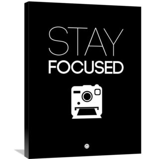 Naxart Studio 'Stay Focused Poster 1' Stretched Canvas Wall Art