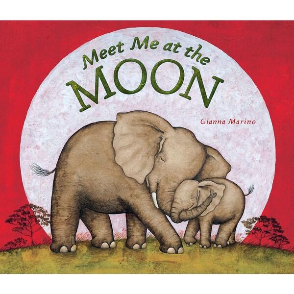 Penguin 01313 Meet Me At The Moon Children's Book